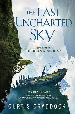 The Last Uncharted Sky (The Risen Kingdoms, #3)