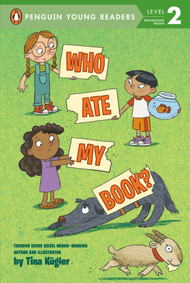 Who Ate My Book? by Tina Kugler