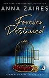 Forever Destined (Tormentor Mine, #3-4)