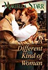 A Different Kind of Woman: An Old West Romance