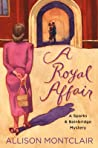 A Royal Affair (Sparks & Bainbridge Mystery #2)