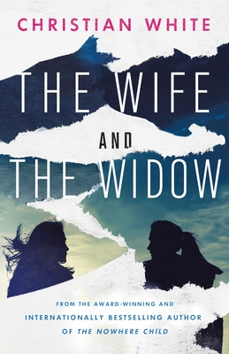 The Wife and the Widow - Christian White