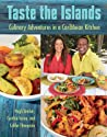 Taste the Islands: Culinary Adventures in a Caribbean Kitchen