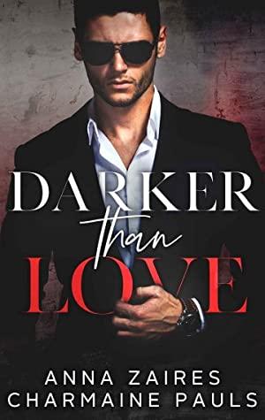 Darker Than Love (Darker Than Love, #1)