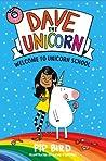 Dave the Unicorn: Welcome to Unicorn School