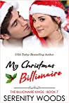 My Christmas Billionaire (The Billionaire Kings Book 7)