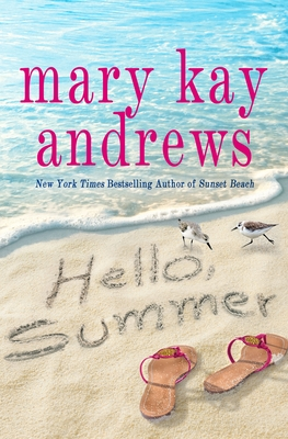 Hello Summer - Mary Kay Andrews