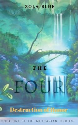 The Four: Destruction of Honor