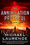 The Annihilation Protocol (The Extinction Agenda #2)