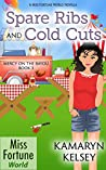 Spare Ribs and Cold Cuts (Miss Fortune World: Mercy on the Bayou Book 3)