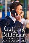 Calling the Billionaire (Worth a Billion Book 5)