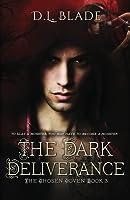 The Dark Deliverance