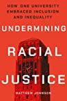 Undermining Racial Justice: How One University Embraced Inclusion and Inequality