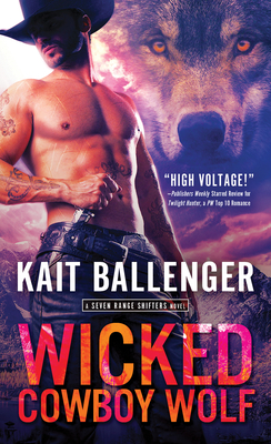 Wicked Cowboy Wolf (Seven Range Shifters, #3)