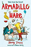 Armadillo and Hare: Tales from the Forest