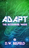 Adapt: The Scourge Wars Book 2