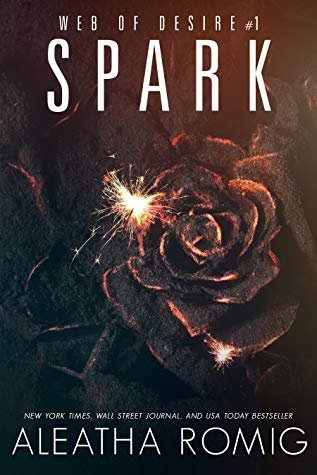 Spark (Web of Desire, #1)