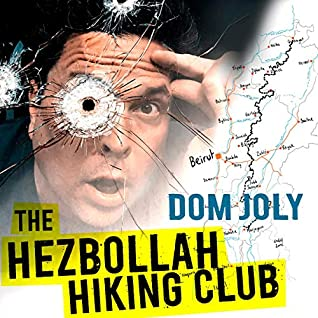 The Hezbollah Hiking Club by Dom Joly