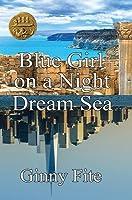 Blue Girl on a Night Dream Sea