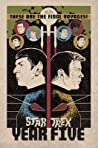 Star Trek: Year Five - Odyssey's End (Book 1)