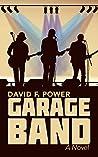 Garage Band: A Novel