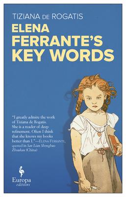 Elena Ferrante. Key Words