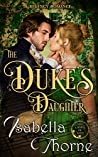 The Duke's Daughter (Ladies of Bath, Book 1)