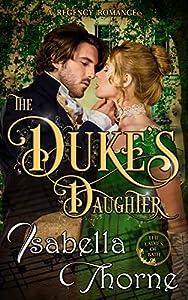 The Duke's Daughter (Ladies of Bath, Book 1)