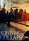 Surviving the Collapse