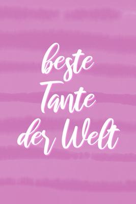 Beste Tante Der Welt Geschenk F R Tante Notizbuch A5