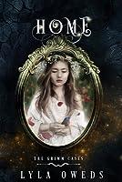 Home (A Grimm Cases Novella, #1)