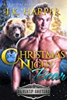 Christmas Night Bear: Wyatt - Small Town Christmas Shifter Romance