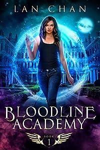 Bloodline Academy (Bloodline Academy, #1)