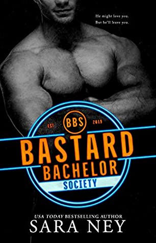 Bastard Bachelor Society (The Bachelors Club #1)
