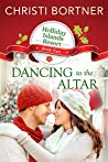 Dancing to the Altar (Holliday Islands Resort, #2)