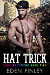 Hat Trick by Eden Finley