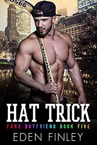 Hat Trick (Fake Boyfriend #5)