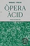 Òpera àcid