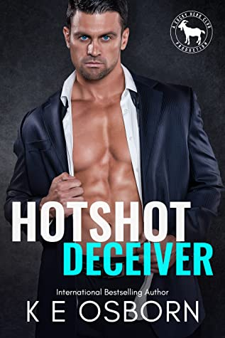 Hotshot Deceiver (A Cocky Hero Club Novel)