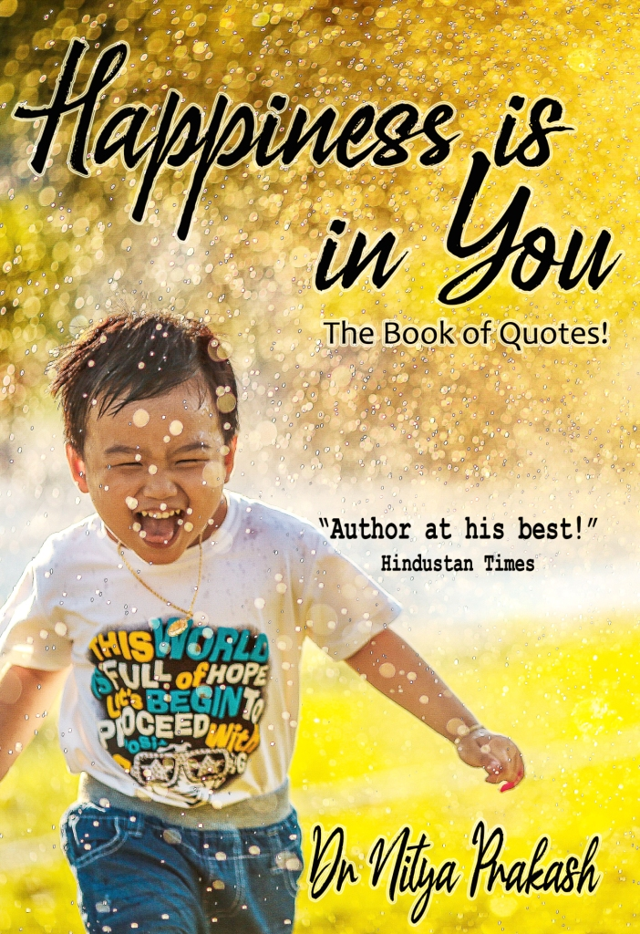 Happiness is in You!: The Book of Quotes