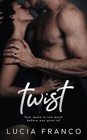 Twist by Lucia Franco