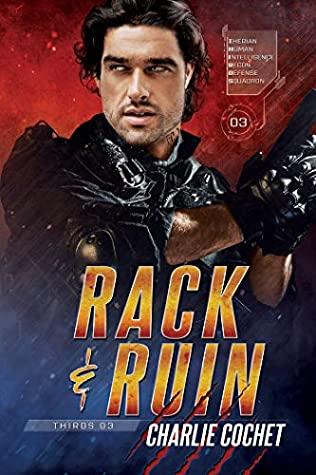 Rack & Ruin (THIRDS, #3)