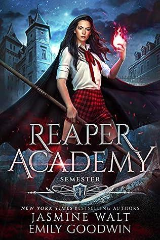 Reaper Academy: Semester One (Reaper Academy #1)