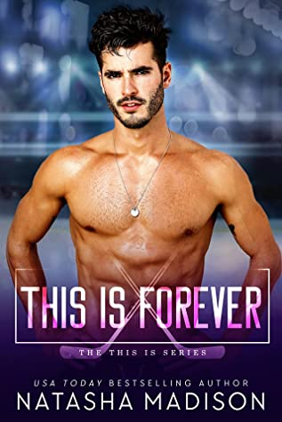 This Is Forever (This is, #4)