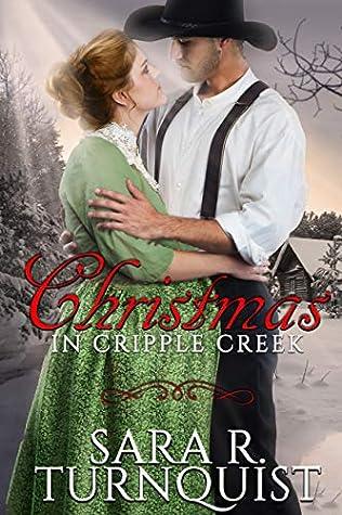 Christmas in Cripple Creek (Hope in Cripple Creek Book 2)