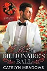 Ella and the Billionaire's Ball: A Clean Billionaire Fairy Tale Romance (Once Upon a Billionaire Book 3)