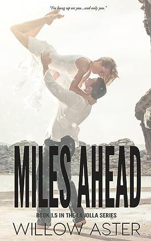 Miles Ahead (The La Jolla Series, #1.5)