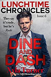 Lunchtime Chronicles, Issue 6: Dine & Dash