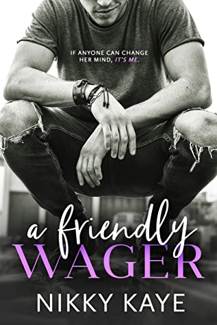 A Friendly Wager by Nikky Kaye