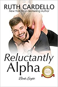 Reluctantly Alpha (The Barrington Billionaires, #8)